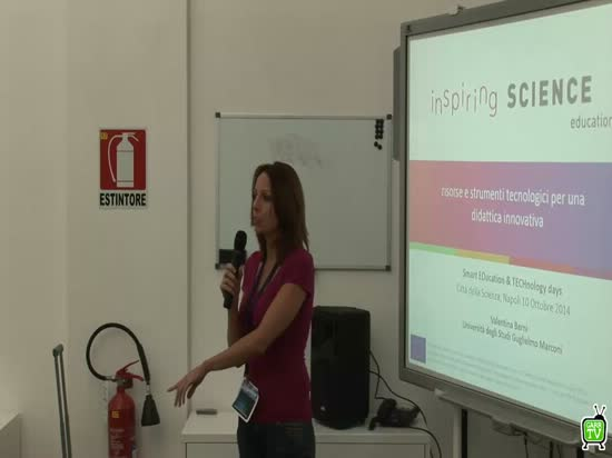 Inspiring Science Education: risorse e strumenti tecnologici per una didattica innovativa -  V.Berni -  Smart and Education Technology Days - Napoli